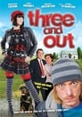 Three and Out (2008) Movie Reviews