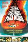 30 Segundos para Morir (1981)