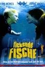 Fickende Fische (2002) Movie Reviews