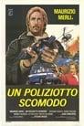 Poster for Un Poliziotto Scomodo