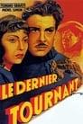 [Voir] Le Dernier Tournant 1939 Streaming Complet VF Film Gratuit Entier