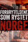 مترجم أونلاين وتحميل كامل Forbrytelsene som rystet Norge مشاهدة مسلسل