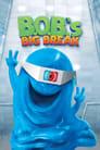 Великий прорив Боба (2009)