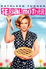 [Voir] Serial Mother 1994 Streaming Complet VF Film Gratuit Entier