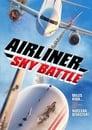 مترجم أونلاين و تحميل Airliner Sky Battle 2020 مشاهدة فيلم
