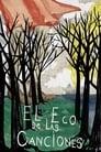 El Eco de las Canciones (2012)