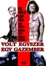 😎 Volt Egyszer Egy Gazember #Teljes Film Magyar - Ingyen 1970