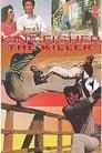 Kingfisher The Killer