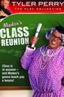 Madea's Class Reunion (2003)
