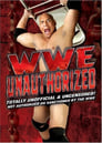 WWE: Unauthorized