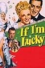 If I'm Lucky (1946) Movie Reviews