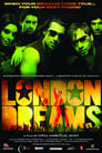 Image London Dreams (2009)