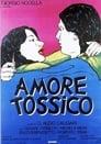 Assistir ⚡ Amore Tossico (1983) Online Filme Completo Legendado Em PORTUGUÊS HD