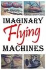 Imaginary Flying Machines (2002)