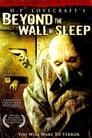 Beyond the Wall of Sleep (2006) Movie Reviews