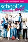 School's Out – Schule war gestern (2008)
