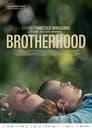 مترجم أونلاين و تحميل Brotherhood 2021 مشاهدة فيلم
