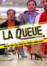 Poster for La queue
