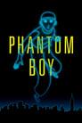 مترجم أونلاين و تحميل Phantom Boy 2015 مشاهدة فيلم