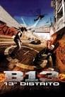 Assistir ⚡ Os Gangs Do Bairro 13 (2004) Online Filme Completo Legendado Em PORTUGUÊS HD