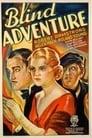 Blind Adventure (1933) Volledige Film Kijken Online Gratis Belgie Ondertitel