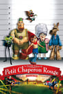 [Voir] La Véritable Histoire Du Petit Chaperon Rouge 2005 Streaming Complet VF Film Gratuit Entier