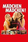 Mädchen Mädchen! (2001)