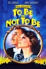 To Be or Not to Be (1983) Movie Reviews