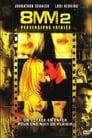 [Voir] 8mm 2 : Perversions Fatales 2005 Streaming Complet VF Film Gratuit Entier