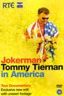 Jokerman: Tommy Tiernan in America