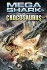 مترجم أونلاين و تحميل Mega Shark vs. Crocosaurus 2010 مشاهدة فيلم