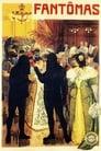 Fantomas: Fantomas Against Fantomas (1914)