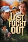 Image Last Flight Out (2004)