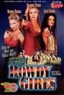The Rowdy Girls