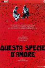 Poster for Questa specie d'amore