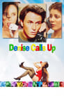 Poster for Denise Calls Up