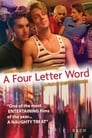 A Four Letter Word (2008)