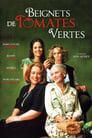 🕊.#.Beignets De Tomates Vertes Film Streaming Vf 1991 En Complet 🕊