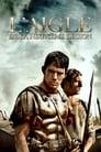 [Voir] L'Aigle De La Neuvième Légion 2011 Streaming Complet VF Film Gratuit Entier