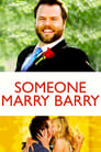 Someone Marry Barry (2012) Movie Reviews