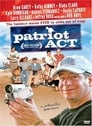 مترجم أونلاين و تحميل Patriot Act 2005 مشاهدة فيلم