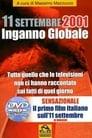 [Voir] 11 Settembre 2001 - Inganno Globale 2006 Streaming Complet VF Film Gratuit Entier