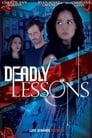 مشاهدة فيلم Deadly Lessons 2017 مترجم أون لاين بجودة عالية