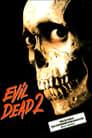 [Voir] Evil Dead 2 1987 Streaming Complet VF Film Gratuit Entier