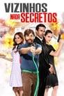 Vizinhos Nada Secretos Torrent (2016)