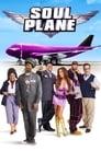 مشاهدة فيلم Soul Plane 2004 مترجم أون لاين بجودة عالية