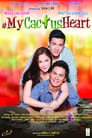 My Cactus Heart 2012 Full Movie