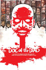Doc of the Dead (2014) Movie Reviews