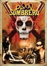 Blood Sombrero (2016)
