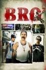 [Voir] Bro' 2012 Streaming Complet VF Film Gratuit Entier